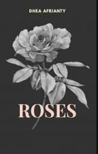 ROSES by DheaAfrianty