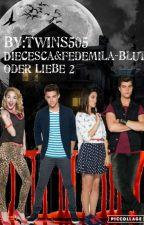 Diecesca und Fedemila - Blut oder Liebe 2 by twins505