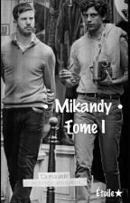 • Mikandy • « La Rencontre » ✔ by Mikandy_Fiction