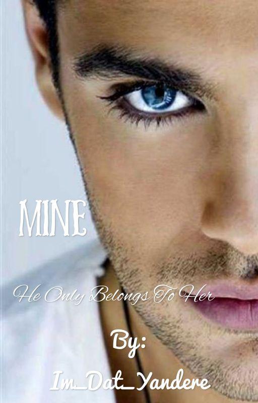 Mine by Im_Dat_Yandere