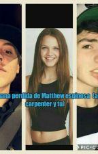 la hermana pérdida de Matthew Espinosa(Aaron Carpenter) by paola_pamdicornio