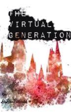 The virtual generation ||STORIA INTERATTIVA|| by LilyLunaPotter44