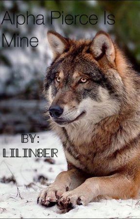 Alpha Pierce is Mine by Lilin8er