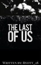 The Last of Us [Reader x Markiplier & Jacksepticeye] by Ryott_28