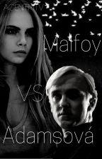 Malfoy VS Adamsová [POZASTAVENÉ] by AgentMTV