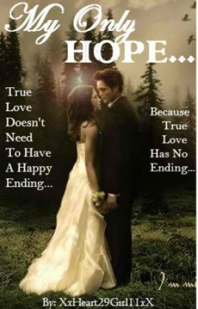 My Only HOPE... (Romeo And Juliet Poetry) - My Only HOPE... - Wattpad