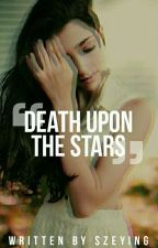 Death Upon The Stars by amotione