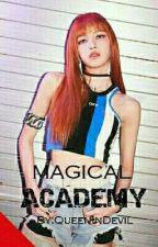 MAGICAL ACADEMY  by BabyRishang