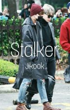 Stalker //Jikook by bellescrazy_ffs