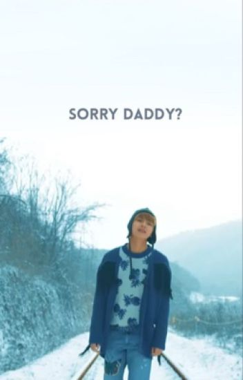 Sorry, daddy? ;  [2da Temporada.] KookV / VKook