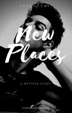 New places // S.M by Yourwords1