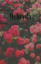 Hybryda //muke ✔ by xCrazyLarryx