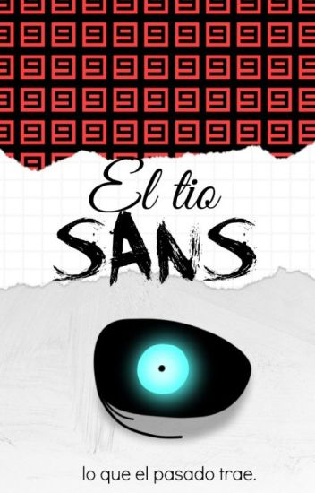 """""""EL TÍO SANS""""© Undertale; SansxFrisk"""