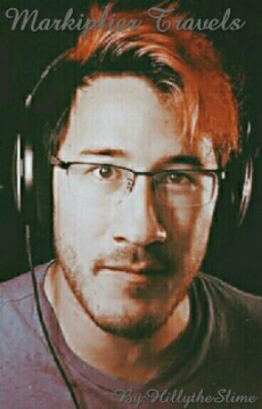 Markiplier Travels by HillytheSlime