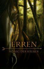 Erren - König der Räuber by CourageousSam