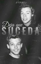 Deja que suceda. [larry stylinson] au by -everbels
