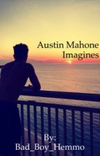 Austin Mahone Imagines.  by Bad_Boy_Hemmo