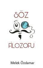 SÖZ FİLOZOFU by melekozdamar967