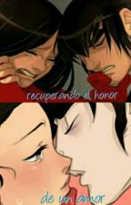 [PUCCA] RECUPERANDO EL HONOR DE UN AMOR (TERMIMADA) by Made2604-17