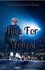 Love for years! by luvmarcusandmartinus