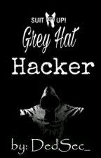 Grey Hat Hacker by DedSec_