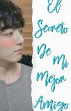 El Secreto De Mi Mejor Amigo 《Vkook》Part 1. [Terminada] by mayerxTxJ