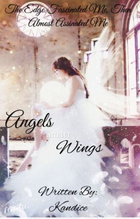Angels Without Wings- Book 1 by kandiceart