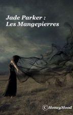 Les Mangepierres... by HoneyMood