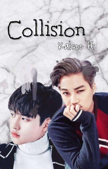 Collision [EXO/Kaisoo]