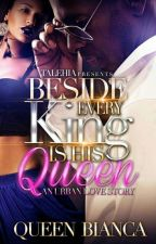Beside Every King Is His Queen by QueenBianca_