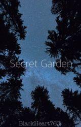 Secret Garden | ✓ by BlackHeart760