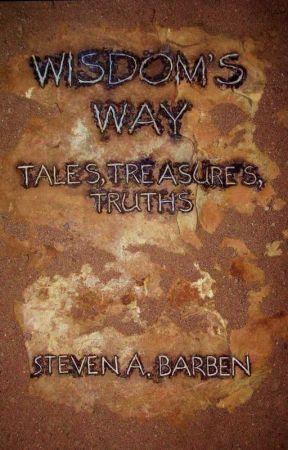 Wisdom's Way: Tales, Treasures, Truths by sab258