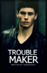 Troublemaker by fayeaden