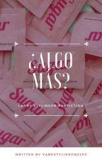 ¿Algo más? -L.S. by VaneStylinson2202