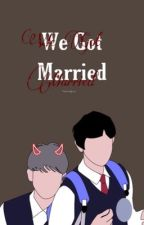 we got married | chanbaek / TAMAMLANDI by taomyeon