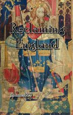 Reclaiming England. (Nano Novel 2016) by Spanner339