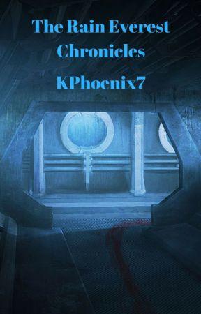 The Rain Everest Chronicles by KPhoenix7