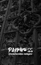 Darkness - Delägare by thedarkersides