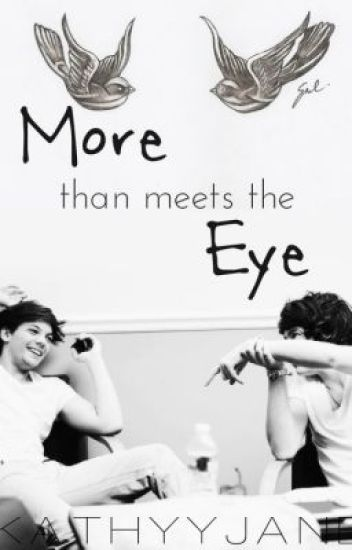 More Than Meets The Eye (Larry Stylinson)