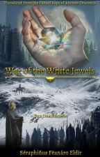 War of the White Jewels by Ariador
