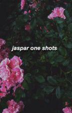 Jaspar One Shots by daddytracob