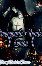 Creepypasta x Reader 》Lemon《 by MissMarieChan