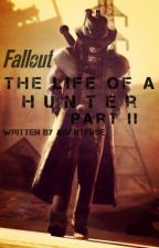 Fallout - Life Of A Hunter Part II by AgentFuse