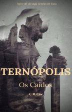 Ternópolis: Os Caídos by Marcellocas