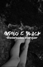 Indigo & Black - Intervjuer by thedarkersides