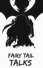 |Fairy Tail - Talks| by Coffy_Girl