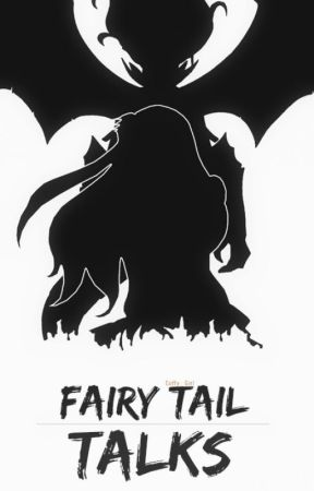 |Fairy Tail - Talks| by Coffy_Girl