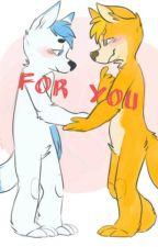 For You (Furry BoyXBoy) by TrixInTheMix