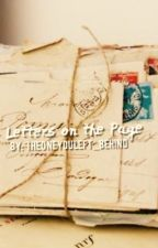 Letters on the Page by TheOneYouLeft_Behind