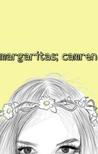 margaritas; camren by lgbtqlauren